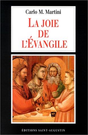 La Joie de l'évangile (9782880112486) by Carlo M. Martini; Gabriel Ispérian