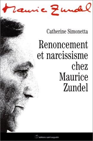 9782880112653: Renoncement et narcissisme chez Maurice Zundel