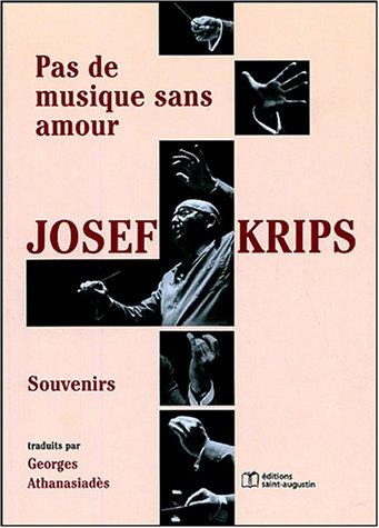 """""""pas de musique sans amour ; josef krips"""""""