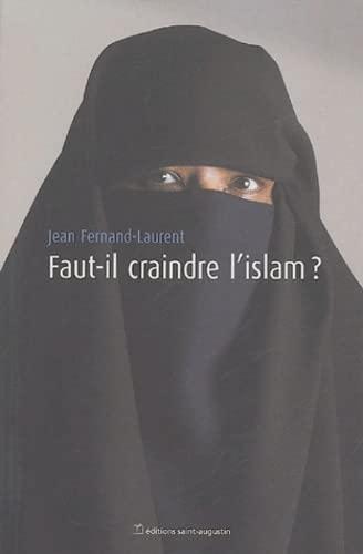 9782880113575: Faut-il craindre l'islam ?