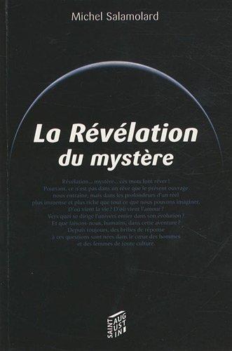 La Revelation du mystere (French Edition): Michel Salamolard