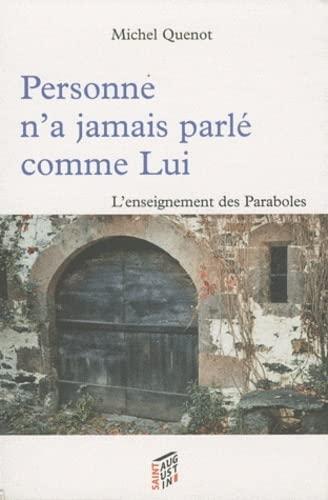 Enseignements des paraboles: Michel Quenot