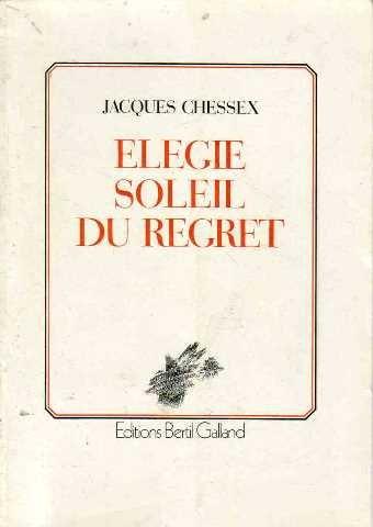 9782880150501: Élégie, soleil du regret: Poèmes