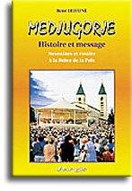 9782880220518: Medjugorje. : Histoire et message, neuvaines et rosaire � la Reine de la Paix