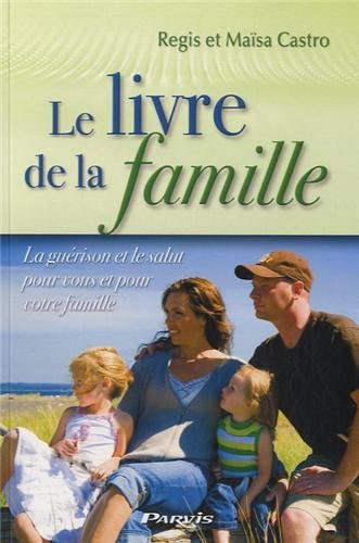 Le livre de la famille : La: Castro, Regis, Castro,