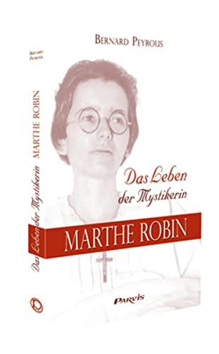 9782880228095: Das Leben der Mystikerin Marthe Robin