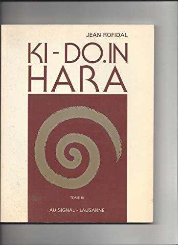 9782880230142: Ki-Do.In-Hara : Votre Condition Physique Tome III