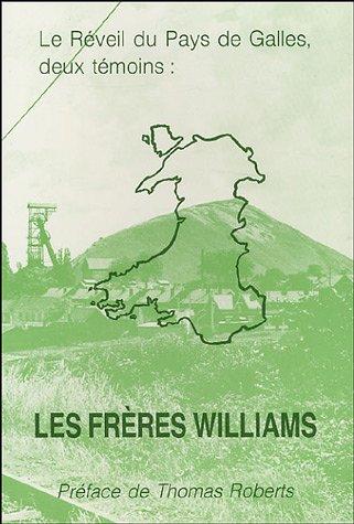 9782880271138: Le Réveil du Pays de Galles, deux témoins : Les frères Williams