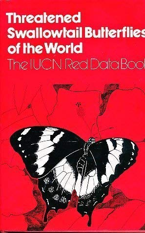 9782880326036: Threatened Swallowtail Butterflies of the World: The Iucn Red Data Book