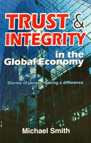 9782880375164: Trust and Integrity in the Global Economy: Stories of People Making a Difference