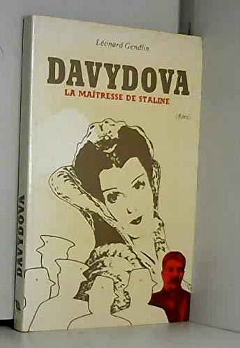 Davydova : La maîtresse de Staline: Léonard Gendlin