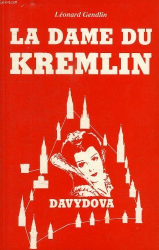 LA DAME DU KREMLIN: GENDLIN, LEONARD