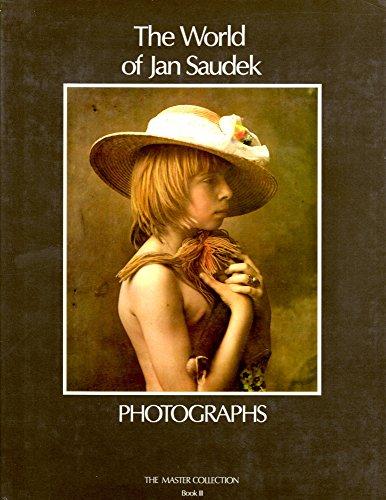 THE WORLD OF JAN SAUDEK - PHOTOGRAPHS: JAN SAUDEK