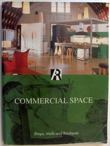 Commercial Space: Shops, Malls and Boutiques,
