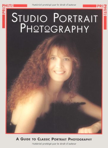 studio portrait photography, a guide to classic portrait photography: in englischer sprache.