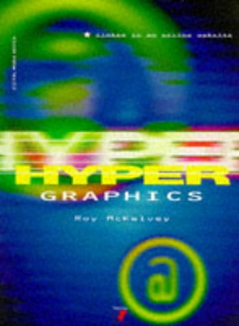 Digital Media Design: Hypergraphics: McKelvey, Roy