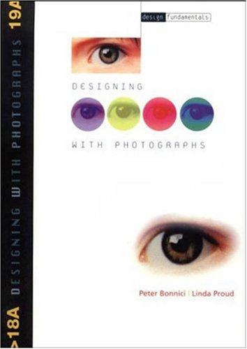 9782880463533: Designing With Photographs (Design Fundamentals)