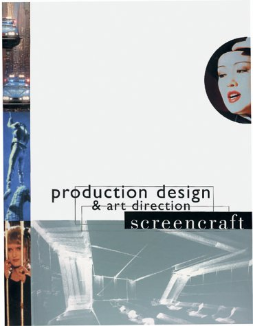 Production Design and Art Direction (Screencraft Series): Peter Ettedgui