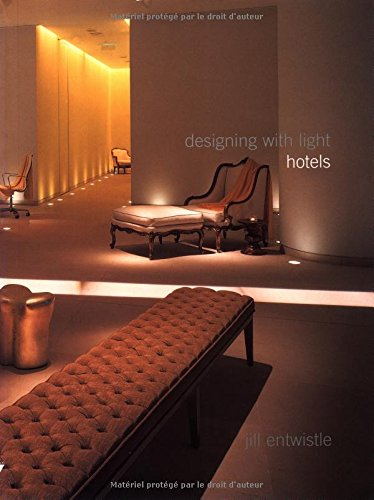 9782880464479: Designing With Light: Hotels
