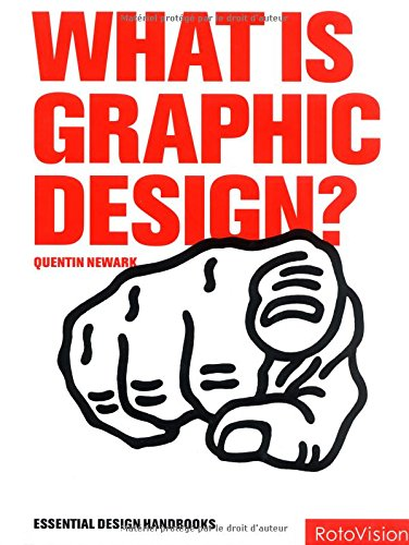 9782880465391: What is Graphic Design? (Graphic Design for the Real World)