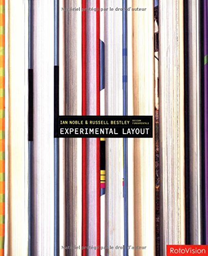 Experimental Layout (Design Fundamentals): Ian Noble, Russell