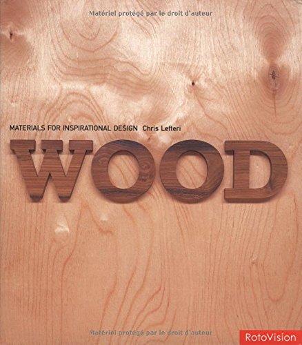 9782880466459: Wood: Materials for Inspirational Design