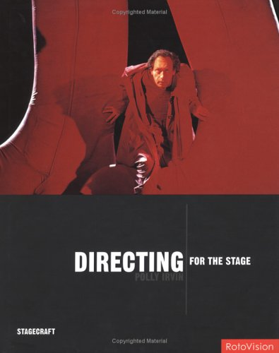 Directing for the Stage (Stagecraft): Irvin, Polly