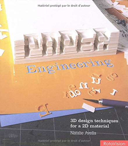 Paper Engineering: 3D Design Techniques for a: Natalie Avella