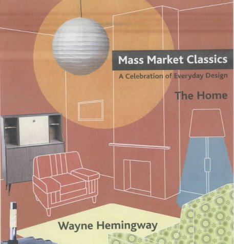 9782880467340: Home a Celebration of Everyday Design: Mass Market Classics