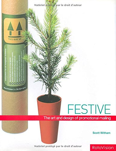 Festive: The Art and Design of Promotional Mailing: Scott Witham