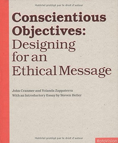 Conscientious Objectives: Designing for an Ethical Message