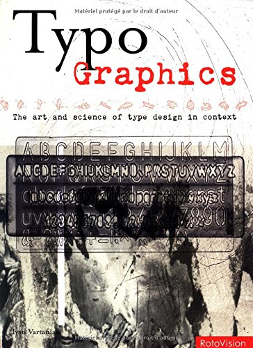 9782880467692: Typo-Graphics: The Art and Science of Type Design in Context