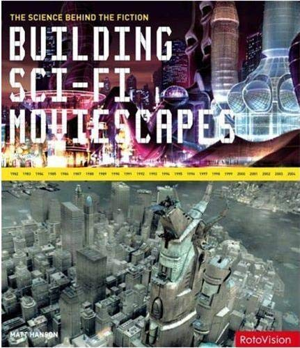9782880467876: Building Sci-Fi Moviescapes /Anglais: The Science Behind the Fiction