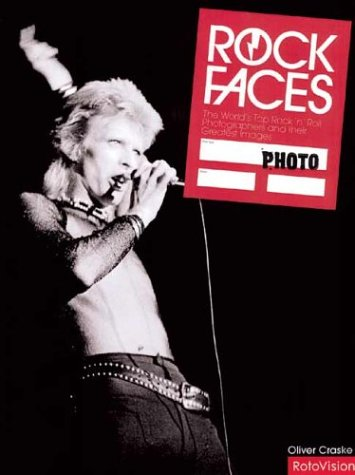 9782880468040: Rock Faces: World's Top Rock 'n' Roll Photographers and Their Greatest Images