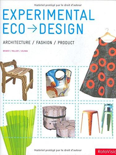 Experimental Eco-Design: Product, Architecture, Fashion: Cara Brower, Rachel