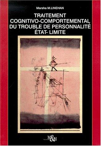 Traitement cognitivo-comportemental du trouble de la personnalité (2880491282) by Marsha M. Linehan