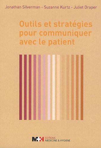 9782880492823: Outils et strat�gies pour communiquer avec le patient