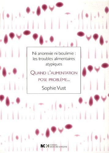 QUAND L ALIMENTATION POSE PROBLEME: VUST SOPHIE