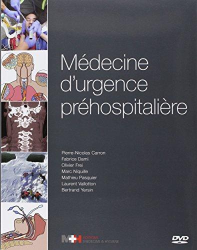 MEDECINE D URGENCE PREHOSPITALIERE + DVD: COLLECTIF