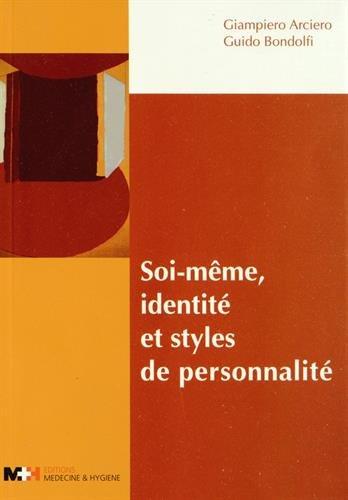 Soi meme identite et styles de personnalite: Arciero Giampiero