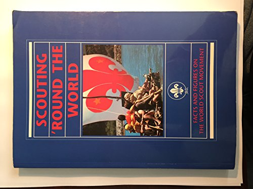 Scouting 'round the world: Facts and figures: Boy Scouts World