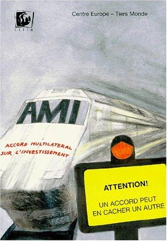 AMI: attention un accord peut en cacher un autre: Collectif