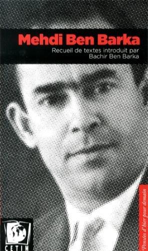 Mehdi Ben Barka: Ben Barka Mehdi