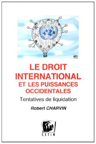 9782880531003: Le Droit International et les Puissances Occidentales