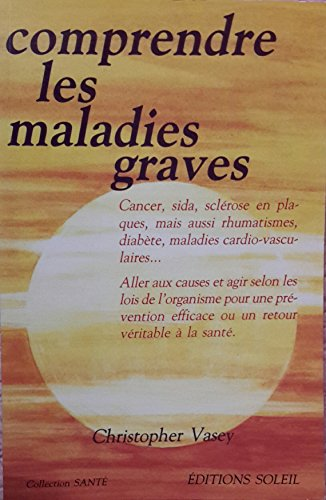 9782880580421: Comprendre les maladies graves