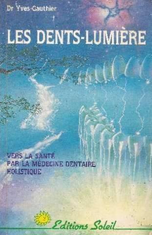 9782880580506: Dents lumiere