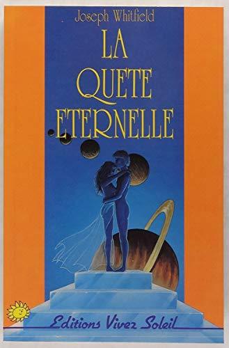 9782880580674: La quête éternelle : Une histoire mystique d'amour