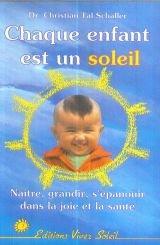Chaque enfant est un soleil: Schaller, Christian Tal