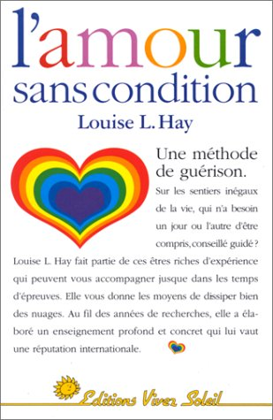 AMOUR SANS CONDITION: HAY LOUISE