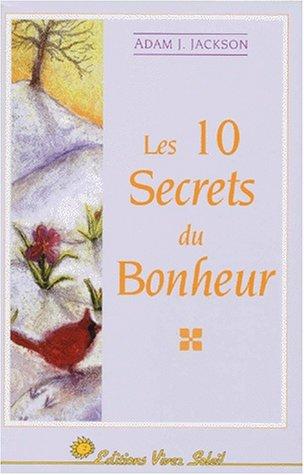 9782880581787: Les 10 secrets du bonheur